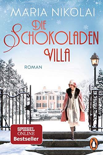 Die Schokoladenvilla: Roman - Der Bestseller (Die