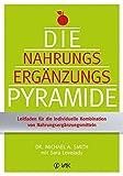 Die Nahrungsergänzungspyramide (Amazon.de)