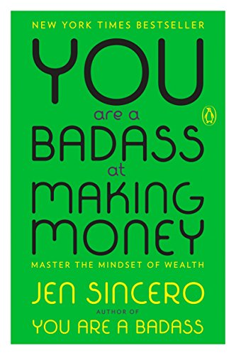 Pdf Download You Are A Badass At Making Money Master The Mindset