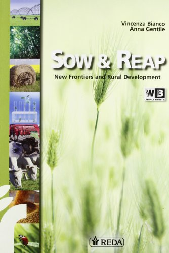 Sow and reap. New frontiers and rural development. CLIC for english. Materiali per il docente. Con espansione online. Per gli Ist. Tecnici agrari. Con DVD-ROM