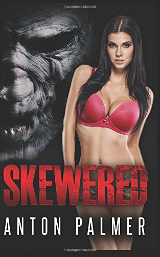 Skewered: An erotic horror
