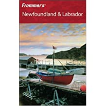 Frommer's Newfoundland and Labrador (Frommer′s Complete Guides)