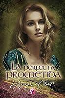 La perfecta prometida (Señores de las Highlands nº 2)