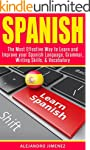 Spanish: The Most Effective Way to Le...