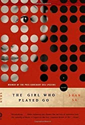 The Girl Who Played Go: A Novel by Sa, Shan (2004) Paperback