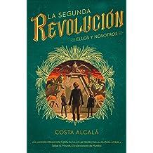 La Segunda Revolución. Ellos y nosotros. (La Segunda Revolución 2) (Infinita