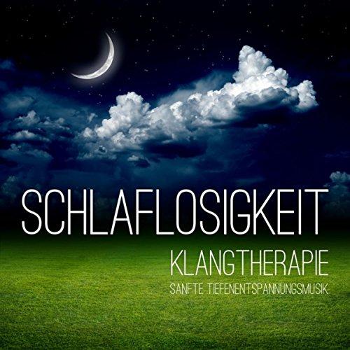 Schlaflosigkeit Klangtherapie - 30 Sanfte Tiefenentspannungsmusik Gegen Schlafstörungen, Ruhige Deltawellen Schlafmusik für Bessen Schlafen und Süße Träume