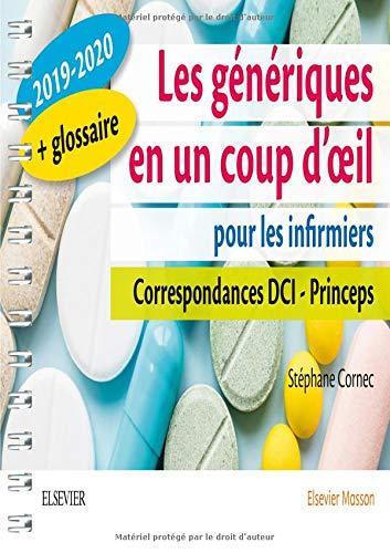 Les génériques en un coup d'oeil pour les infirmiers 2019-2020: Correspondances DCI - Princeps