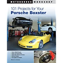 101 Projects for Your Porsche Boxster (Motorbooks Workshop) by Wayne R. Dempsey (2011-01-08)