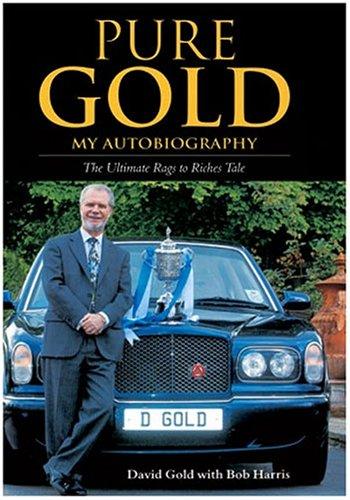 Pure Gold: My Autobiography por David Gold