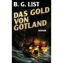 Das Gold von Gotland - ein Störtebeker  Roman
