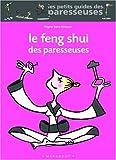Le Feng Shui des paresseuses...