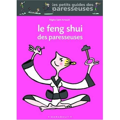 Le Feng Shui des paresseuses