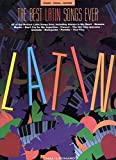 Best Latin Songs Evers - The Best Latin Songs Ever - 2nd Edition Review