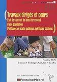 Travaux dirigés et cours première ST2S - Etat de santé et de bien-être social d'une population, Politiques de santé publique, politiques sociales