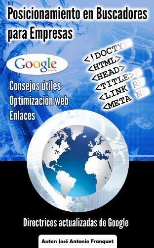 Posicionamiento En Buscadores Para Empresas. Aprenda SEO y triunfe en Google