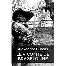 Le Vicomte de Bragelonne (Edition Intégrale *Tomes I / II / III - Version Entièrement Illustrée)