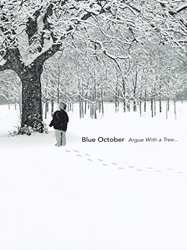 Blue October - Argue with a Tree Blue Tree