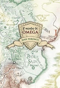 Il mondo di Omega di [Max Peronti]