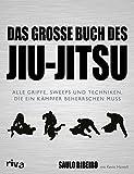 Produkt-Bild: Das große Buch des Jiu-Jitsu: Alle Griffe, Sweeps und Techniken, die ein Kämpfer beherrschen muss