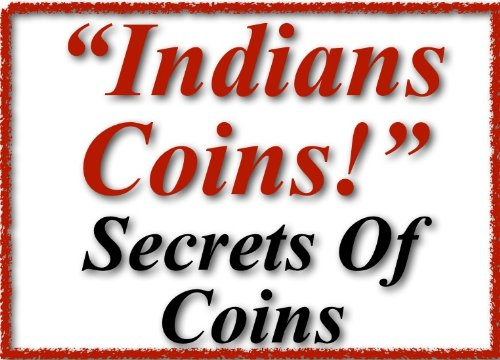 | About Coins | Rupees Indian | Gold Coin (English Edition) ()