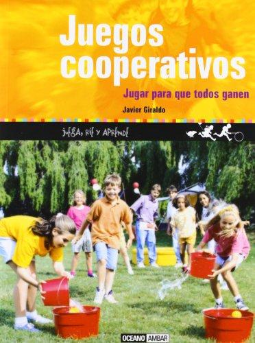 Descargar Libro Juegos cooperativos: Juega, ríe y aprende (Tiempo libre) de Javier Giraldo