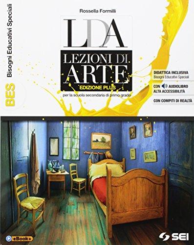 LDA. Lezioni di arte. BES. Percorsi facilitati. Ediz. plus. Per la Scuola media. Con e-book. Con espansione online