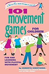 101 Movement Games for Children: Fun and Learning with Playful Moving (Hunter House Smartfun Book)