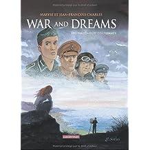 War and Dreams, Tome 4 : Des fantômes et des hommes