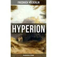 Hyperion (Gesamtausgabe in 2 Bänden): Lyrischer Entwicklungsroman aus dem 18. Jahrhundert