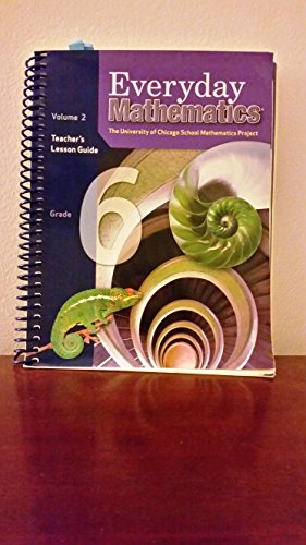 Everyday Mathematics Grade 6 Teacher S Lesson Guide Vol 2