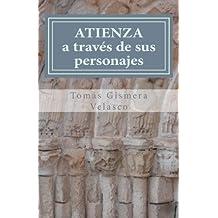 ATIENZA A través de sus personajes: Treinta nombres para la historia de Atienza