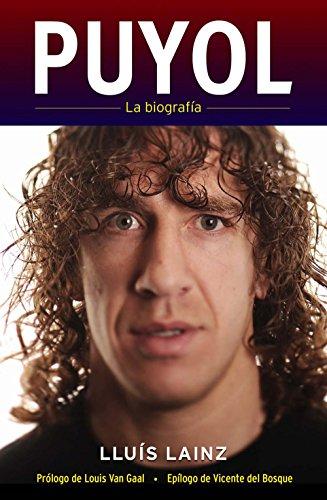 Puyol. La biografía (Deportes (corner)) por Lluís Lainz