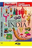 FESTIVALS OF INDIA - With Map - Outlook Traveller Getaways (Latest Outlook Traveller Getaways)
