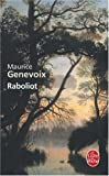 Raboliot / Maurice Genevoix | Genevoix, Maurice (1890-1980). Auteur