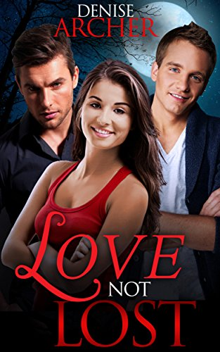 Love Not Lost (English Edition)