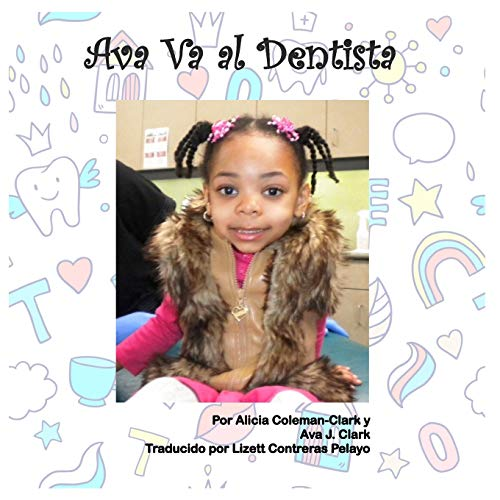Ava Goes to the Dentist - Spanish Translation por Alicia Coleman-Clark