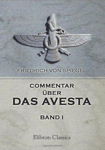 Commentar über das Avesta: Band 1: Der Vendîdâd