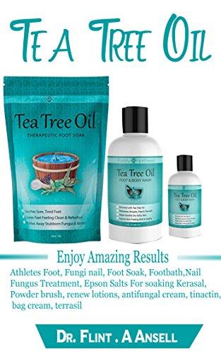 Tea Tree Oil : Enjoy Amazing Results with Athletes Foot, Fungi nail, Foot Soak, Footbath, Nail Fungus Treatment, Epson Salts For soaking Kerasal, Powder brush, renew lotions, antifungal cream, tarte