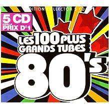 Les 100 Plus Grands Tubes 80