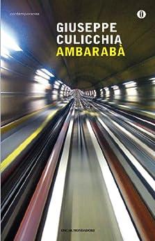 Ambarabà (Oscar contemporanea) (Italian Edition) par [Culicchia, Giuseppe]