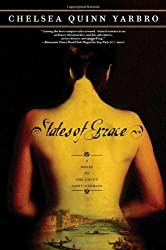 States of Grace (Count Saint-Germain) by Chelsea Quinn Yarbro (2005-09-30)