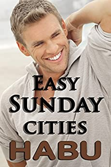 Easy Sunday Cities: A Day to Cut Loose by [habu]