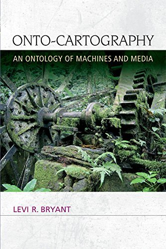 Onto-Cartography: An Ontology of Machines and Media (Speculative Realism EUP) by Levi R. Bryant (2014-04-30)