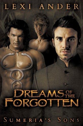 Dreams of the Forgotten (Sumeria's Sons #3)