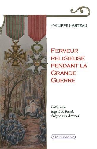Ferveur religieuse pendant la Grande Guerre