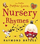Puffin Mother Goose Nursery Rhymes by Raymond Briggs (2011-09-01)