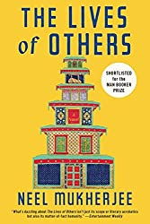 The Lives of Others by Neel Mukherjee (2015-09-28)