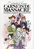 Carnets de massacre Vol.1