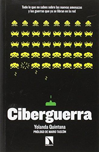CIBERGUERRA por Yolanda Quintana Serrano